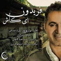 Fereydoun - 'Ey Kash'