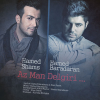Hamed Baradaran - 'Az Man Delgiri (Ft Hamed Shams)'