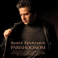 Hamid Talebzadeh - 'Parishoonom'