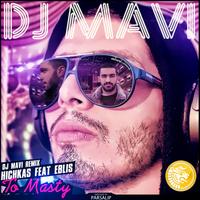 Hichkas - 'Too Masti (Ft Eblis & Enzo) (DJ Mavi Remix)'