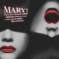 Hooman Ajdari - 'Mary'