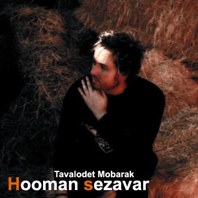 Hooman Sezavar - 'Tavalod Mobarak'