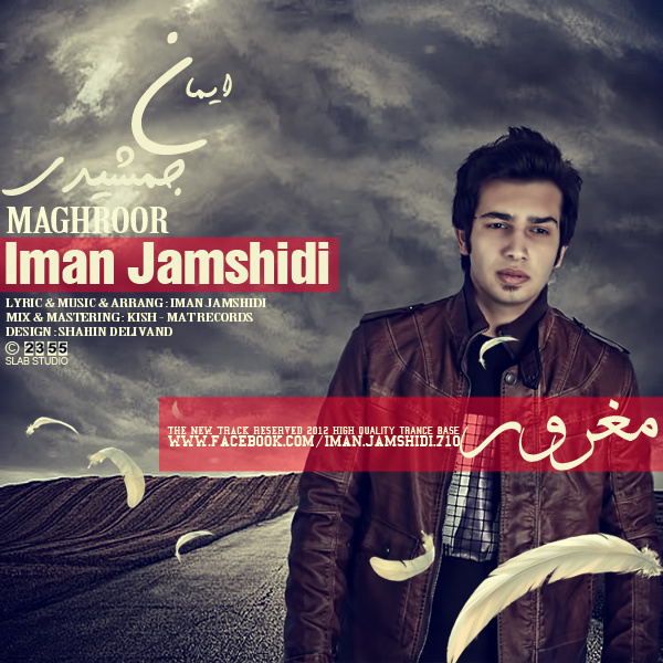 Iman Jamshidi - 'Maghroor'