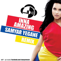 Inna - 'Amazing (Samyar Remix)'