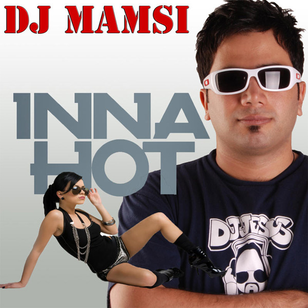 Inna - 'Hot (DJ Mamsi Dream Dance Remix)'