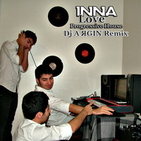 Inna - 'Love (DJ Argin Progressive House Remix)'