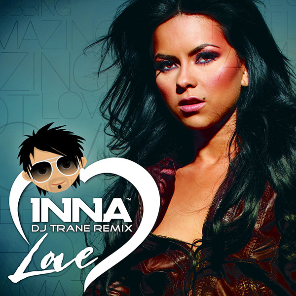 Inna - 'Love (DJ Trane Remix)'
