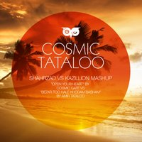 Kazillion & Shahrzad - 'Cosmic Tataloo'