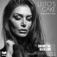Kazillion & Shahrzad - 'Leito's Cake (Shahrzad Vs Kazillion Mashup)'