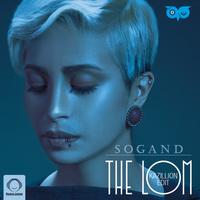 Sogand - 'The Lom (Kazillion Edit)'