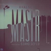 Sepehr Khalse - 'Masir (Ft Siaho Sefid)'