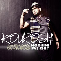 Kourosh Moghimi - 'Pas Chi'