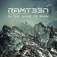 Kourosh Rezvani Far - 'Be Name Iran (Ramteen Mix)'