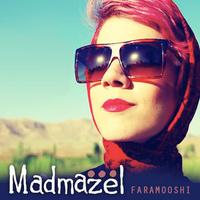 Madmazel - 'Faramooshi'