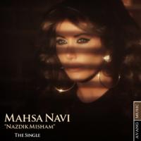 Mahsa Navi - 'Nazdik Misham'