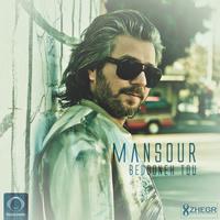 Mansour - 'Bedooneh Tou'