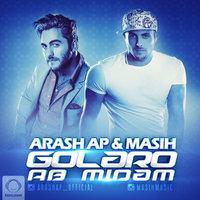 Masih & Arash AP - 'Golaro Ab Midam'