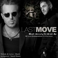 Masih - 'Last Move (Ft Arash AP)'