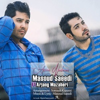 Masoud Saeedi - 'Aroom Nadaram (Ft Arjang Mazaheri)'