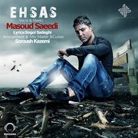 Masoud Saeedi - 'Ehsas'