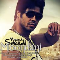 Masoud Saeedi - 'Moondani'