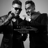 Masoud Saeedi - 'Nafasgir (Ft Majid Eslahi) (New Version)'