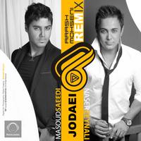 Masoud Saeedi & Naser Zeynali - 'Jodaei (Arash Mohseni Remix)'