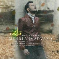 Mehdi Ahmadvand - 'Havaye Paeez'