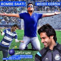 Mehdi Kebria - 'Bombe Saati'