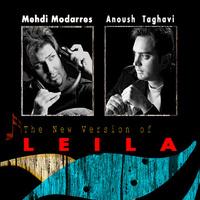 Mehdi Modarres - 'Leila (Ft Anoush Taghavi)'