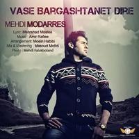 Mehdi Modarres - 'Vase Bargashtanet Dire'
