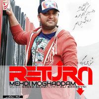 Mehdi Moghadam - 'Bazgasht'