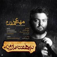 Mehdi Moghadam - 'Ye Hafte Baroone'