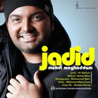 Mehdi Moghadam - 'Jadid'