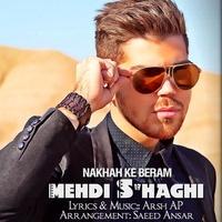 Mehdi S-haghi - 'Nakhah Ke Beram'