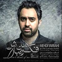 Mehdi Yarrahi - 'Fekre Man Nabash'
