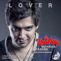 Mehran Fahimi - 'Ashegh'