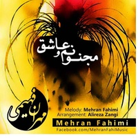 Mehran Fahimi - 'Majnoonamo Ashegh'