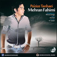 Mehran Fahimi - 'Paeize Tahnaei'