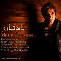 Mehran Fahimi - 'Yadegari'
