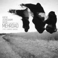 Mehrdad - Kash Ashegham Boodi