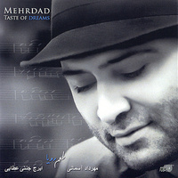 Mehrdad - Taste Of Dreams