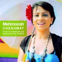 Mehrnoosh - 'Cheshmat (Pooya Remix)'