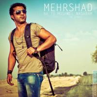 Mehrshad - 'Ba To Moshkel Nadaram'