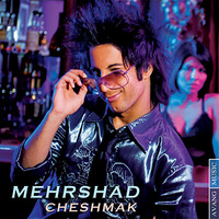 Mehrshad - 'Cheshmak'