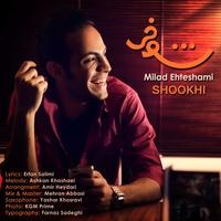 Milad Ehteshami - 'Shookhi'