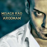 Misagh Rad - 'Aroomam'