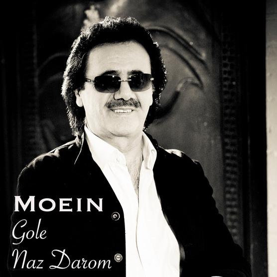 Moein - 'Gole Naz Darom'