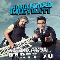 Mohammad Kheyrati - 'Party 70'