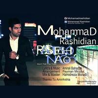 Mohammad Rashidian - 'Rastesho Nagoo'